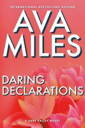 Daring Declarations: (Dare Valley: Books 4 & 5)