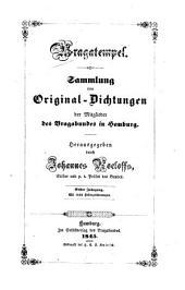 Bragatempel: Sammlung v. Orig.-Dichtungen d. Mitglieder d. Bragabundes in Hamburg. Hrsg. v. Johannes Roeloffs, Band 1