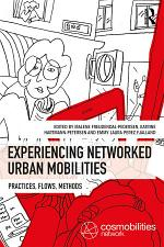 Experiencing Networked Urban Mobilities