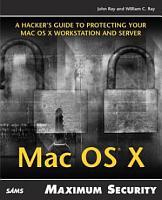 Mac OS X Maximum Security PDF