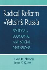 Radical Reform in Yeltsin's Russia: What Went Wrong?