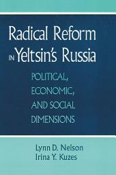 Radical Reform in Yeltsin's Russia: What Went Wrong?: What Went Wrong?