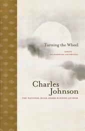 Turning the Wheel: Essays on Buddhism and Writing