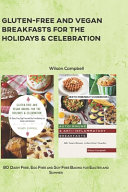 Gluten Free and Vegan Breakfasts for the Holidays   Celebration PDF