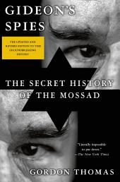 Gideon's Spies: The Secret History of the Mossad, Edition 7