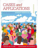 Student Workbook  Case Plus App  for Woodside S an Introduction to the Human Services  8th