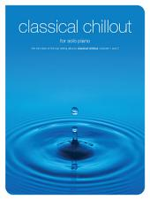 Classical Chillout for Solo Piano