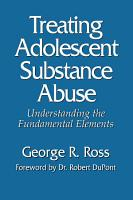 Treating Adolescent Substance Abuse PDF