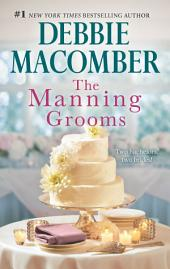 The Manning Grooms: Bride on the Loose\Same Time, Next Year