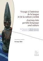 Voyage    l   int  rieur de la langue et de la culture yor  b     Journey into Yor  b   Language and Culture PDF