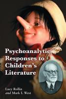 Psychoanalytic Responses to Children  s Literature PDF