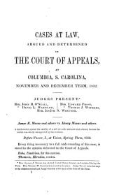 Reports of Cases at Law Argued and Determined in the Court of Appeals and Court of Errors of South Carolina: Volume 6