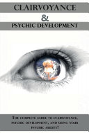 Clairvoyance and Psychic Development