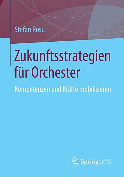 Zukunftsstrategien F R Orchester