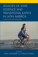 Legacies of State Violence and Transitional Justice in Latin America