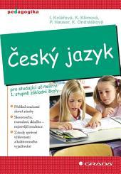 Český jazyk: pro studující učitelství 1. stupně základní školy