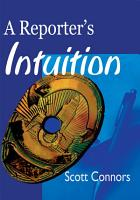 A Reporter s Intuition PDF