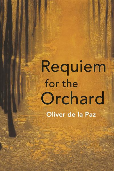 Download Requiem for the Orchard Book