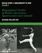 British Sport - a Bibliography to 2000