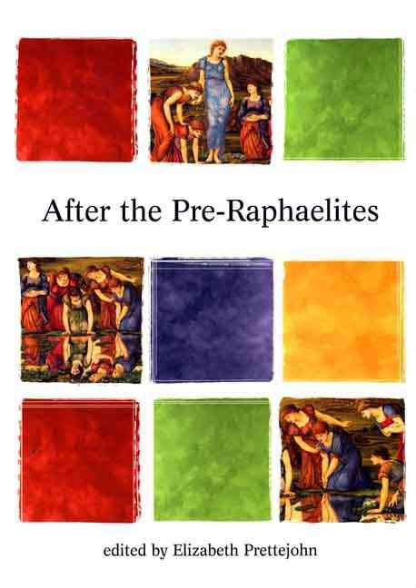 After the Pre-Raphaelites