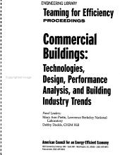 Teaming for Efficiency: Commercial buildings : technologies, design, performance analysis, and building industry trends