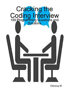 Cracking the Coding Interview  190 Programming Questions and Solutions Book
