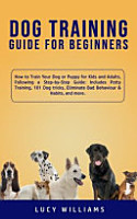 Dog Training Guide for Beginners PDF