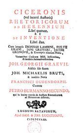 Rhetoricorum ad Herennium libri quatuor; et De inventione libri duo