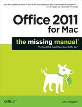 Office 2011 for Macintosh  The Missing Manual PDF