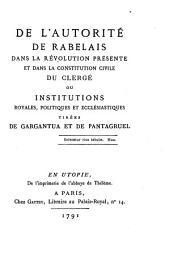 De l'autorité de Rabelais dans la révolution présente: et dans la constitution civile du clergé