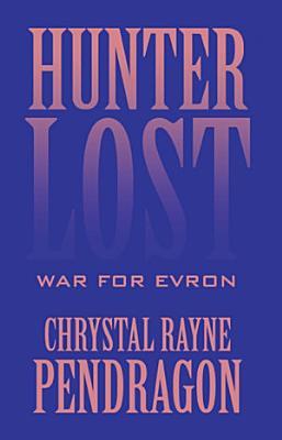 Hunter Lost  War for Evron PDF