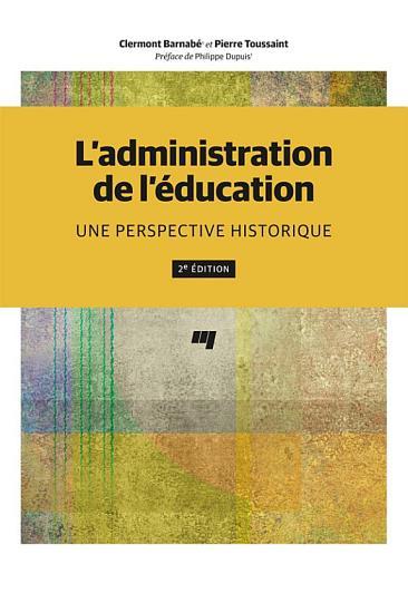 L administration de l   ducation  2e   dition PDF