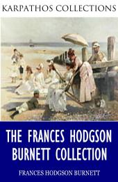 The Frances Hodgson Burnett Collection