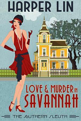 Love and Murder in Savannah