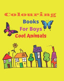 Colouring Books for Boys Cool Animals PDF