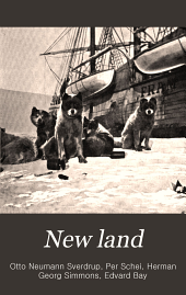 New Land: Four Years in the Arctic Regions, Volume 1