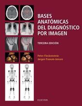Bases anatómicas del diagnóstico por imagen: Edición 3