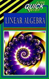 CliffsQuickReview Linear Algebra