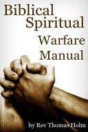 Biblical Spiritual Warfare Manual PDF