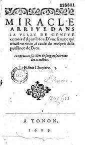 Miracle arrive dans la ville de Geneve ce mois d'Apuril 1609. D'une femme qui a faict un veau, à cause du mespris de la puissance de Dieu...