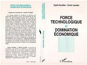 Force technologique et domination économique: L'espace mondial du capital intégré