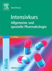 Intensivkurs Allgemeine und Spezielle Pharmakologie: Ausgabe 4