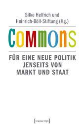 Commons: Für eine neue Politik jenseits von Markt und Staat, Ausgabe 2
