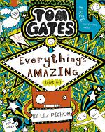 Tom Gates 3: Everything's Amazing (sort of)