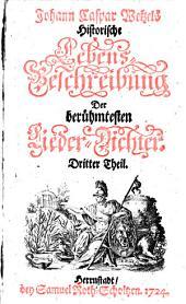 Hymnopoeographia, oder Historische Lebens-Beschreibung der berühmtesten Lieder-Dichter: Band 3