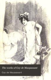 The works of Guy de Maupassant: Volume 6