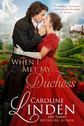 When I Met my Duchess