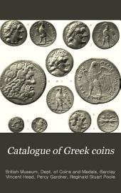 Catalogue of Greek Coins: The Ptolemies, Kings of Egypt, Volume 7