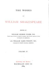 The Works of William Shakespeare: Volume 4