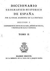 Diccionario geográfico-histórico de España: Seccion 1, T. 2 (1802)